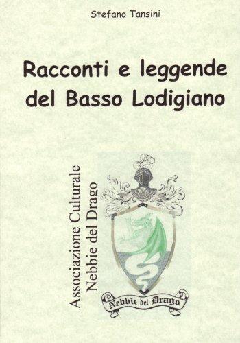 http://www.daltramontoallalba.it/libri/immagini/leggendelodigiano.jpg